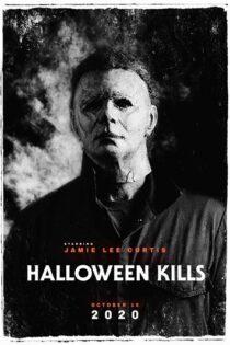 دانلود فیلم Halloween Kills 2021 هالووین می کشد