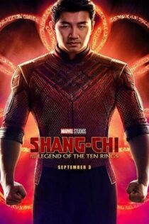 دانلود فیلم شانگ چی و افسانه ده حلقه 2021 Shang-Chi and the Legend of the Ten Rings