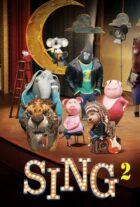 دانلود انیمیشن Sing 2 2021 آواز 2