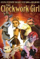 دانلود انیمیشن The Clockwork Girl 2021 دختر ساعت ساز