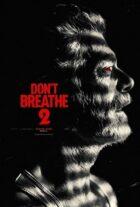 دانلود فیلم نفس نکش 2 2021 Don't Breathe 2